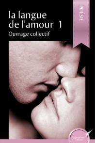 La langue de l'amour 1 (version papier)