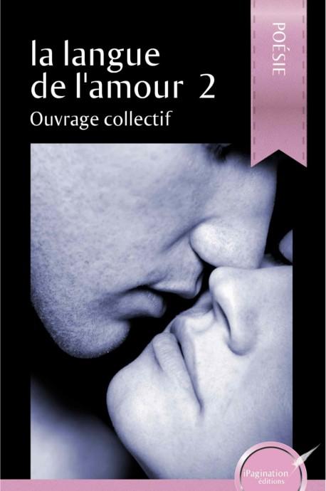 La langue de l'amour 2 (version papier)