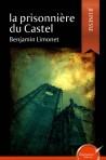 La prisonnière du Castel (version papier)