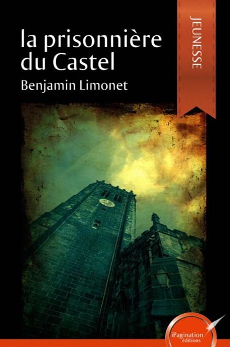 La prisonnière du Castel (eBook)