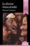 La divine mascarade (eBook)
