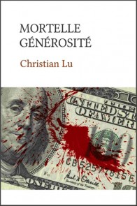 Mortelle générosité