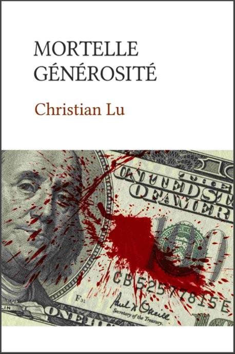 Mortelle générosité (version papier)