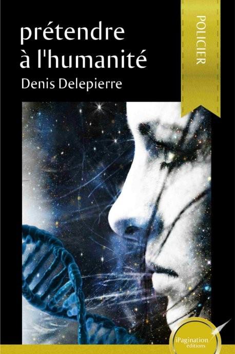 Prétendre à l'humanité (version papier)