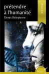 Prétendre à l'humanité (version eBook)