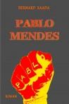 Pablo Mendes (eBook)