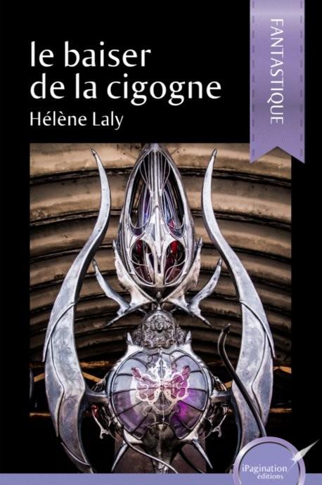 Le baiser de la cigogne (eBook)