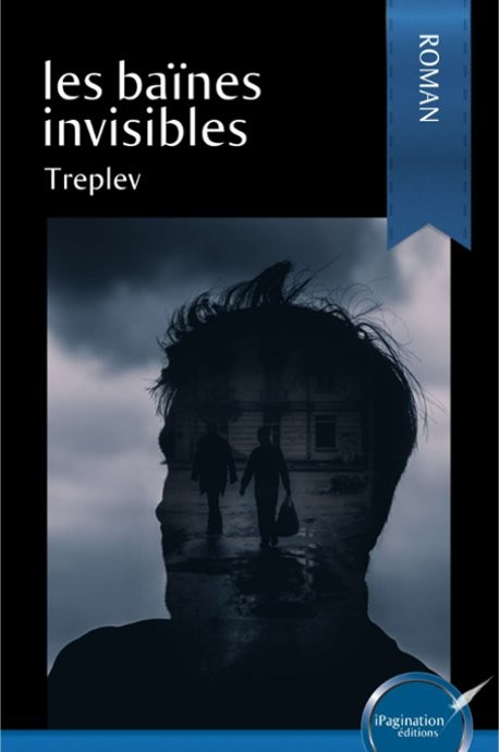 Les baïnes invisibles (eBook)