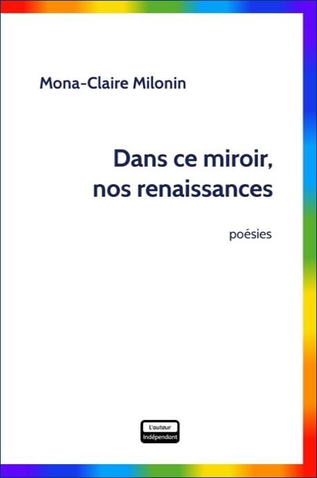 Dans ce miroir, nos renaissances (version papier)