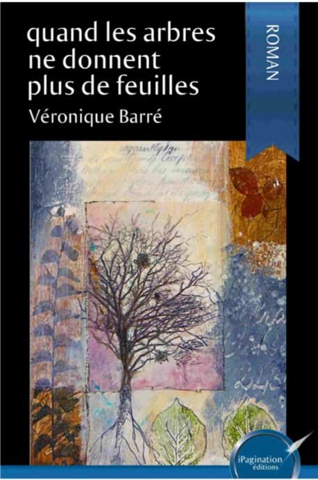 copy of Quand les arbres ne donnent plus de feuilles (version papier)