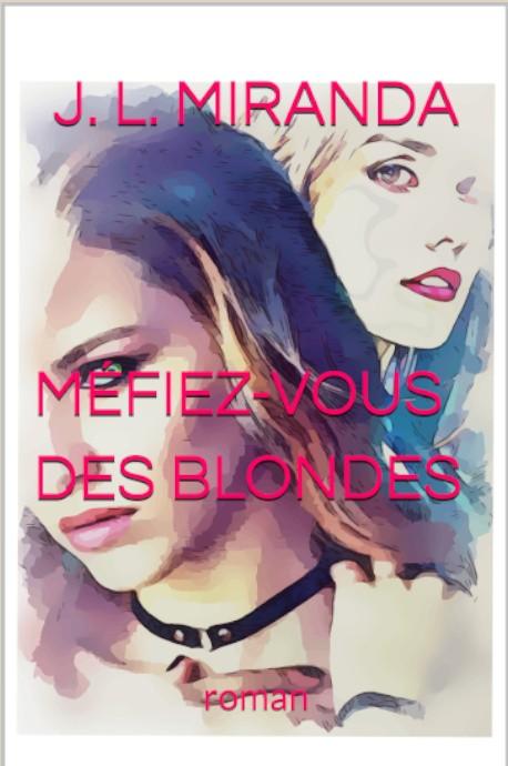Méfiez-vous des blondes (eBook)
