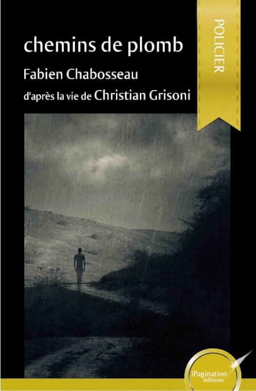 Chemins de plomb (eBook)